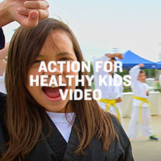 Action for Healthy Kids. Click to watch video.