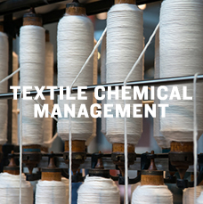 Textile chemical management. Learn more.